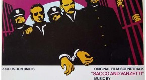 """The Ballad of Sacco and Vanzetti"" - Ennio Morricone / Joan Baez"