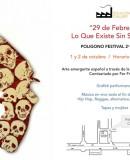 "Poligono Festival 2a Edicion – ""Lo Que Existe Sin Ser Visto"""