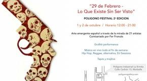 "Poligono Festival 2a Edicion - ""Lo Que Existe Sin Ser Visto"""