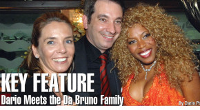 Key Feature - Dario Meets the Da Bruno Family