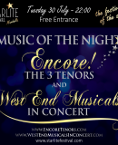 STARLITE FESTIVAL – 'MUSIC OF THE NIGHT' with Stephen Lloyd-Morgan, 'Encore! – The 3 Tenors' and 'West End Musicals in Concert'