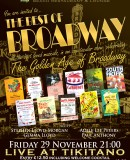 You are invited to – 'THE BEST OF BROADWAY' – celebrating 'THE GOLDEN AGE OF BROADWAY' LIVE AT TIKITANO