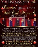 TIKITANO CHRISTMAS SPECIAL – with the cast of Encore! The 3 Tenors; West End Musicals in Concert with special guest Julie-Anne Hunter