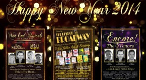 Happy New Year 2014 from West End Musicals, Encore! The 3 Tenors & The Best of Broadway