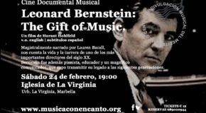 "M�SICA CON ENCANTO-""LEONARD BERNSTEIN: THE GIFT OF MUSIC"""