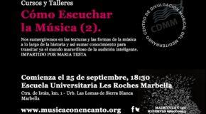 """M�SICA CON ENCANTO PRESENTA - CURSOS Y TALLERES 2018/2019 """"C�MO ESCUCHAR LA M�SICA"""" (2)"""