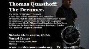 "M�SICA CON ENCANTO PRESENTA CINE DOCUMENTAL MUSICAL ""THOMAS QUASTHOFF: THE DREAMER"""