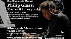"""M�SICA CON ENCANTO PRESENTA PHILIP GLASS TRIBUTE II CINE DOCUMENTAL MUSICAL """"PHILIP GLASS: PORTRAIT IN 12 PARTS"""""""