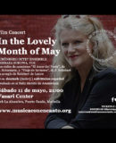 "MÚSICA CON ENCANTO PRESENTA FILM CONCERT  ""IN THE LOVELY MONTH OF MAY"""