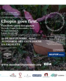 "M�SICA CON ENCANTO PRESENTA - ""CHOPIN GOES FIRST"""