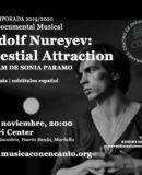 M�SICA CON ENCANTO PRESENTA - RUDOLF NUREYEV: CELESTIAL ATTRACTION