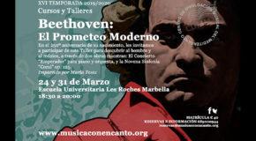 M�SICA CON ENCANTO PRESENTA - BEETHOVEN: EL PROMETEO MODERNO