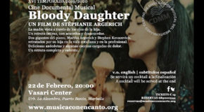 M�SICA CON ENCANTO PRESENTA - Cine Documental Musical BLOODY DAUGHTER