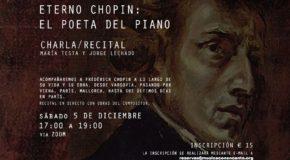 Musica Con Encanto Presenta - Charla-Recital | Eterno Chopin: El Poeta del Piano
